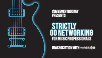 Strictly Go Networking For Music Professionals Feat Dav...