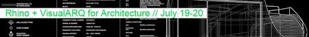 Rhino + VisualARQ for Architecture // July 19-20