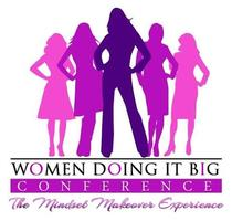 WOMEN DOING IT BIG 3: ENTREPRENEURS BOOT CAMP & DINNER...