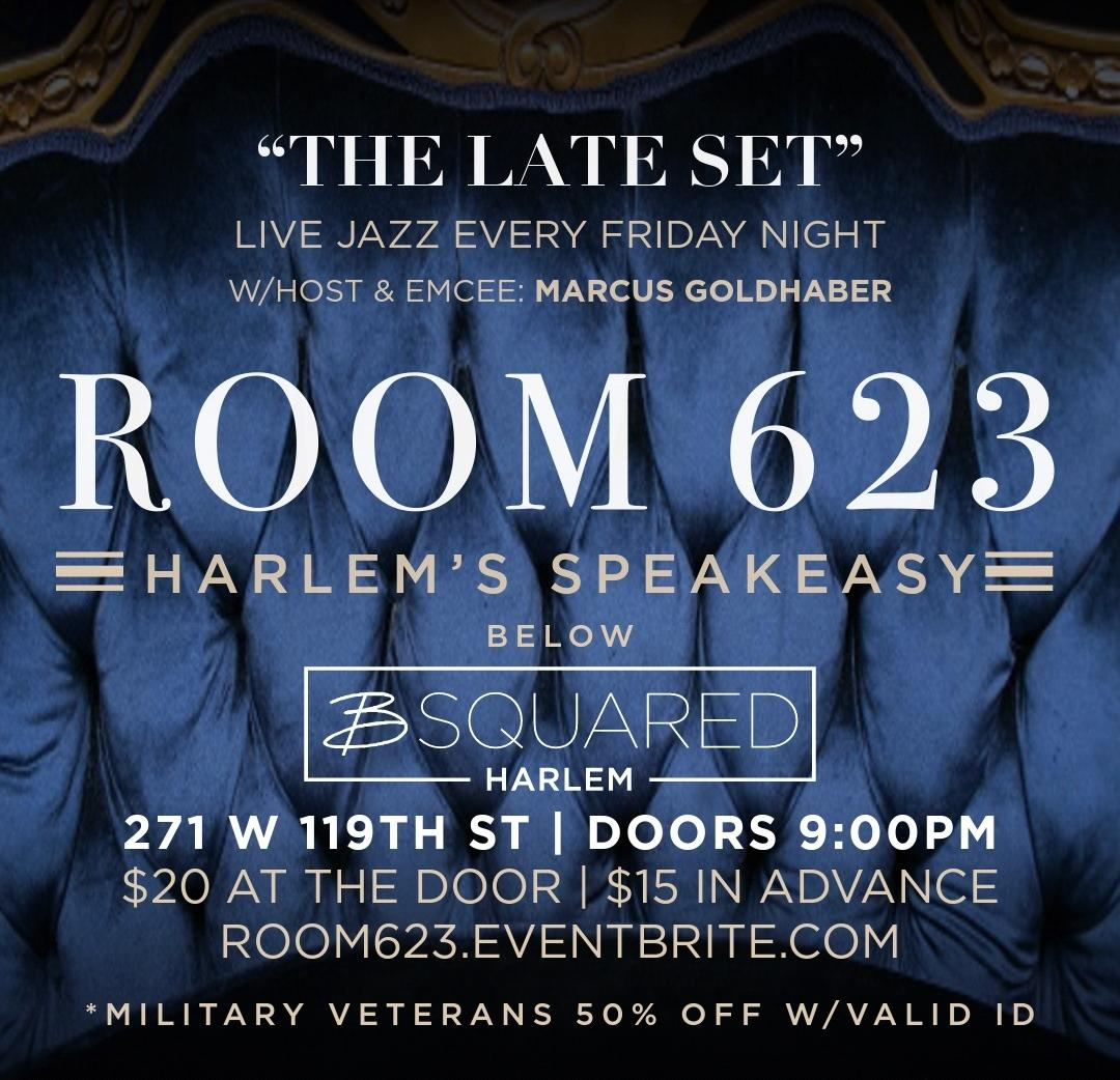 The Late Set at Room 623, Harlem's speakeasy