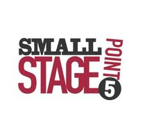 small stage point 5
