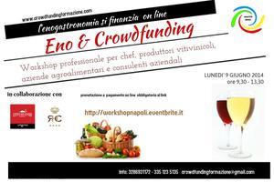Eno & Crowdfunding l'enogastronomia si finanzia online