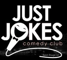 Just Jokes Comedy Club (Grand Opening) Featuring...
