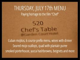 520 Chef's Table @Garden Court Hotel - Thursday, July...
