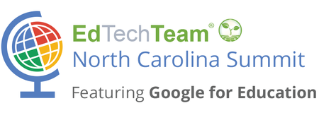 EdTechTeam North Carolina Summit featuring Google for E...
