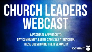 Church Leaders Webcast   Pastoral Approach to Sexuality