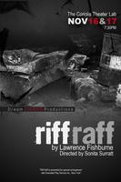 Dream FIERCE Productions presents RIFF RAFF by Laurence...