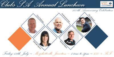 Clubs SA Annual Luncheon - 100th Anniversary...