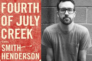 Literary Debut: Smith Henderson Reads from Fourth of...