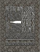 Prestige Wine Lounge-Garden Series Volume 1
