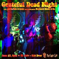 Grateful Dead Night w/ gr8FLdüde & frenz + Maynard...