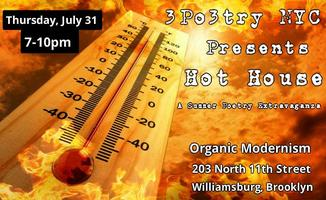 3 Po3try NYC Presents Hot House:  A Summer Poetry...