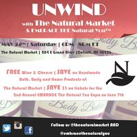 UNWIND with The Natural Market & Embrace the Natural...