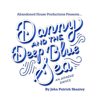 Danny & the Deep Blue Sea: An Apache Dance by John...