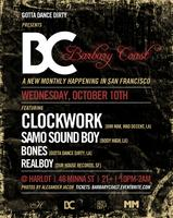 Gotta Dance Dirty presents Barbary Coast feat. CLOCKWORK,...