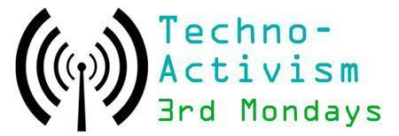 Portland's Techno-Activism 3rd Monday