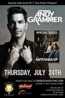 Andy Grammer with Special Guest Antennas Up