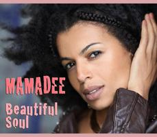 Mamadee - Album Release - Beautiful Soul - out oct 2 ,2012
