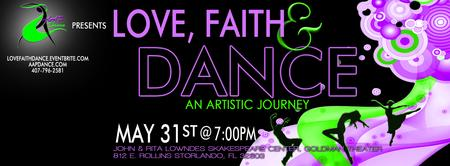 Love, Faith & Dance: An Artistic Journey