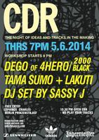 CDR Berlin with TAMA SUMO, LAKUTI, SASSY J + DEGO...
