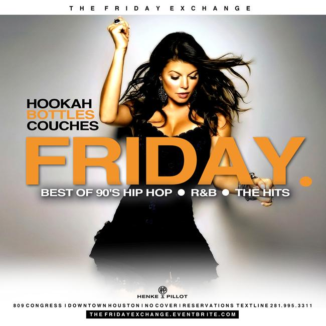 The Friday Exchange at Henke & Pillot:Best of 90's 00's Hip Hop R&B The Hits