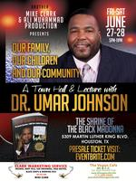 A Town Hall and Lecture with Dr. Umar Johnson: Family, Our...