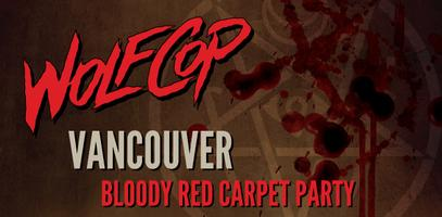 Bloody Red Carpet Rocker: VANCOUVER