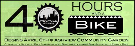 40 Hours and a Bike - Wecycle Atlanta's Earn a Bicycle...