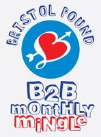 Bristol Pound B2B Monthly Mingle, Tobacco Factory