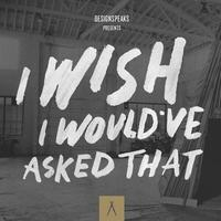 Instrument Speaks - I Wish I Would've Asked That