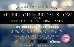 Afterhours Bridal Show featuring Battle of the Wedding...
