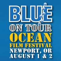 Blue On Tour Ocean Film Festival