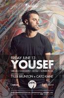YOUSEF [UK | Circus, Cocoon, Cecille] #DELETEfridays :...