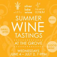 Summer Wine Tastings at The Grove with Silver Lake Wine