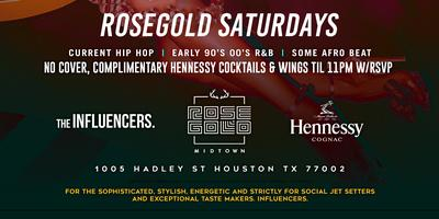 ROSE GOLD SATURDAYS - RSVP NOW! FREE ENTRY &...