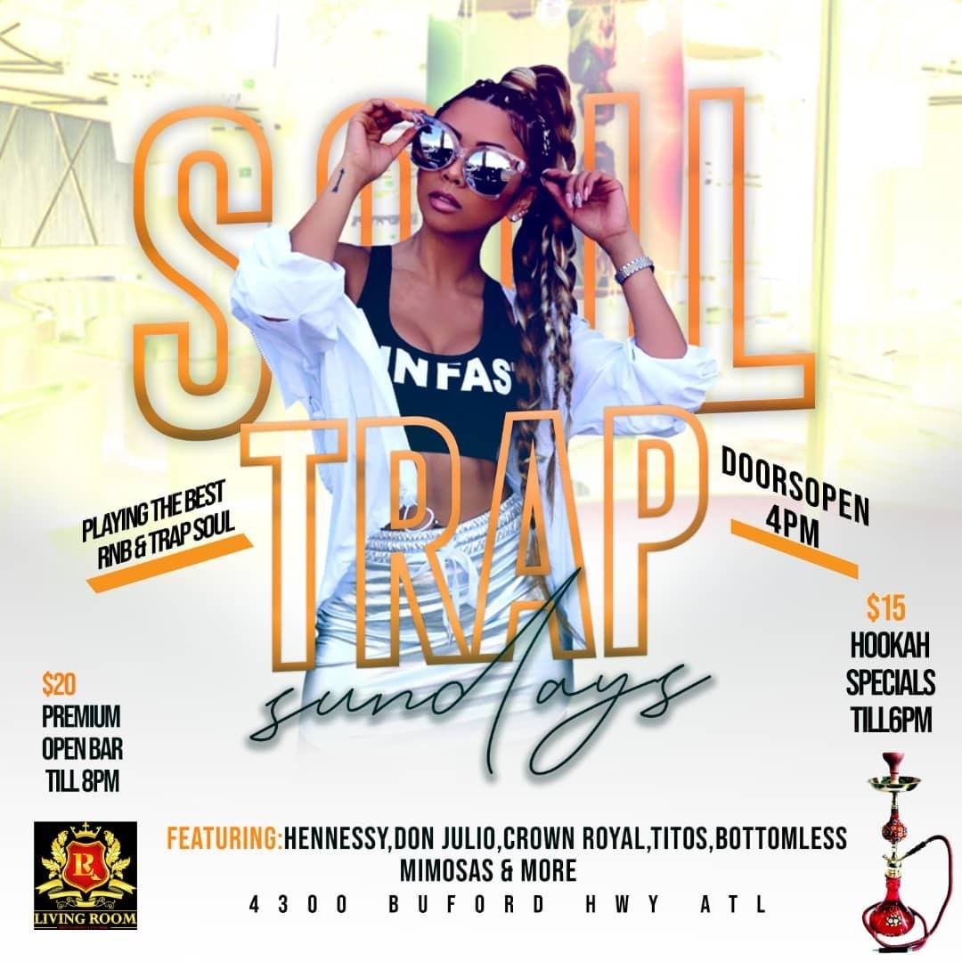 SOUL TRAP SUNDAYS @LIVING ROOM LOUNGE  (DAY PARTY)