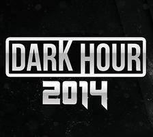 DARK HOUR 2 GLOW TOUR 2014 - JULY 16TH