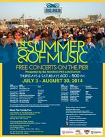 2014 Summer of Music – Free Concerts on the Pier...