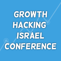 Growth Hacking Israel Conference