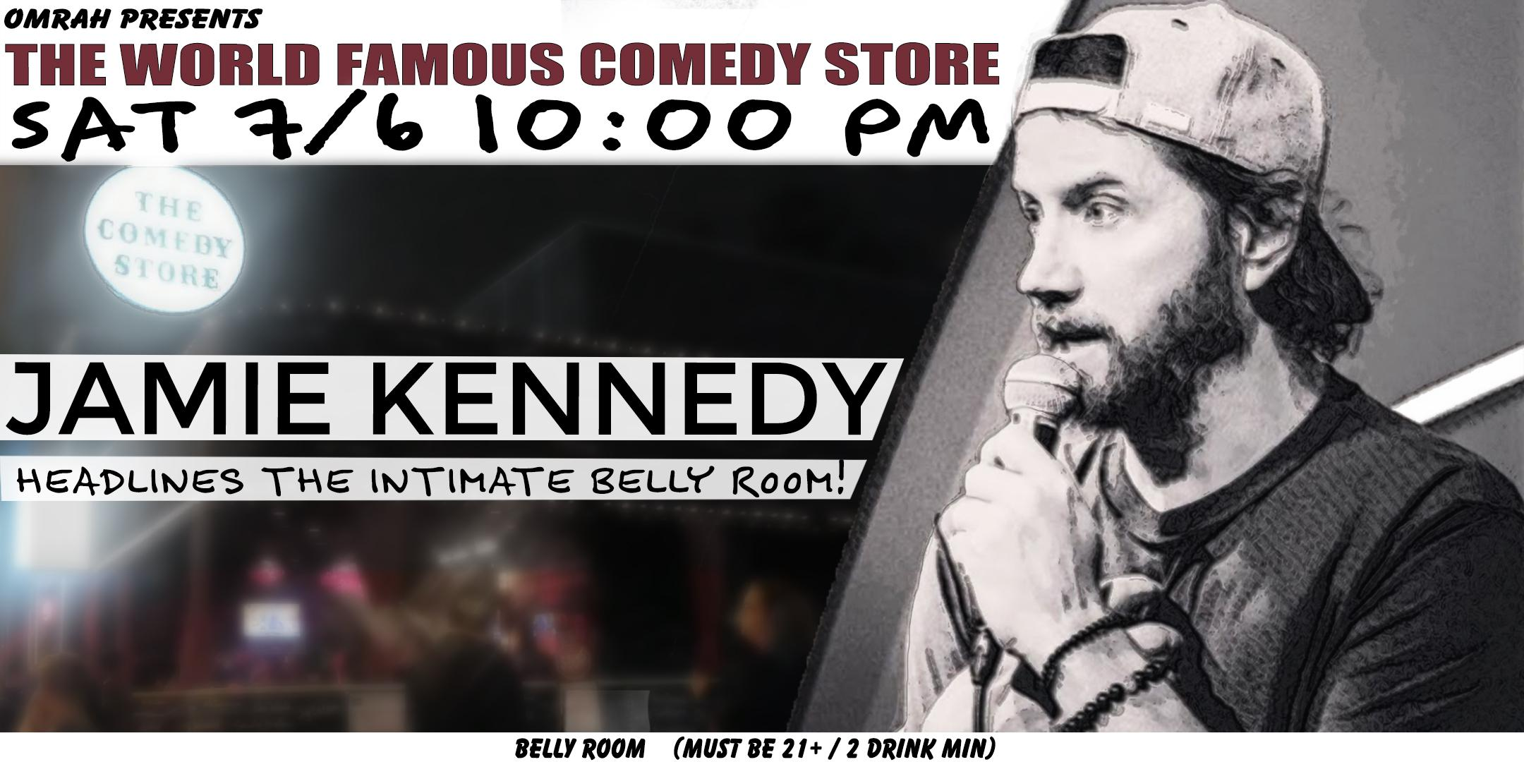 Omrah Presents Jamie Kennedy at The Comedy Store