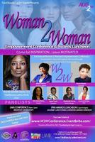 Woman 2 Woman Empowerment Conference & Awards Luncheon