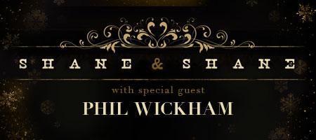 Shane & Shane/Phil Wickham Christmas Concert