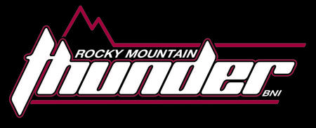 BNI Rocky Mountain Thunder Breakfast Referral...
