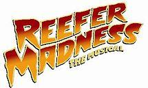 REEFER MADNESS - Saturday, June 21 at 8:00pm