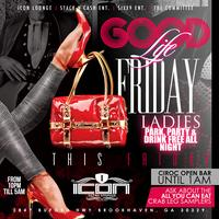 The Committee Presents....Good Life Fridays!!