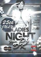 "IAMDJDK Entertainment Presents ""Ladies Night"" feat. DJ..."