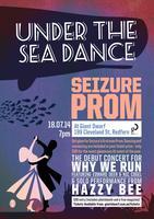 SEIZURE PROM: Under the Sea Dance