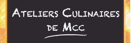 Fête des Ateliers Culinaires de Mcc
