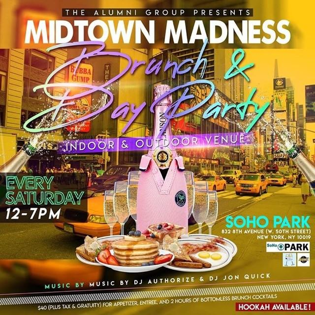 Midtown Madness - Brunch & Day Party