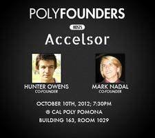 Poly Founders Hosts Accelsor @ Cal Poly Pomona